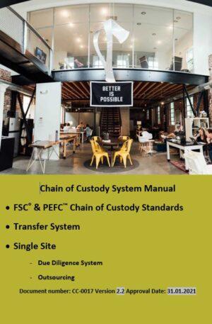 FSC and PEFC Single Site Chain of Custody