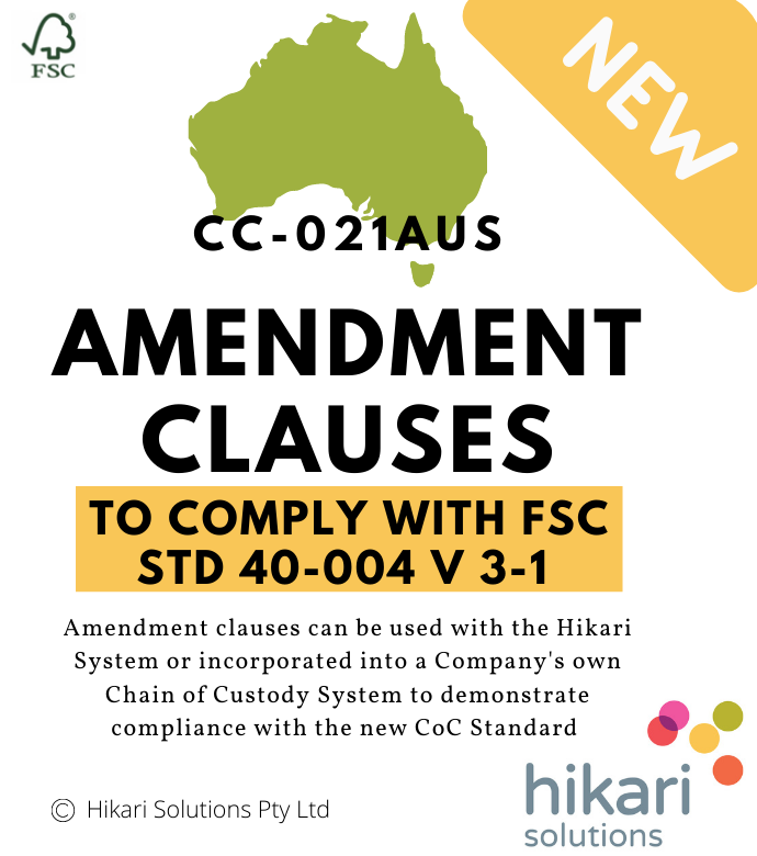 FSC Chain of Custody AUS Amendment Clauses